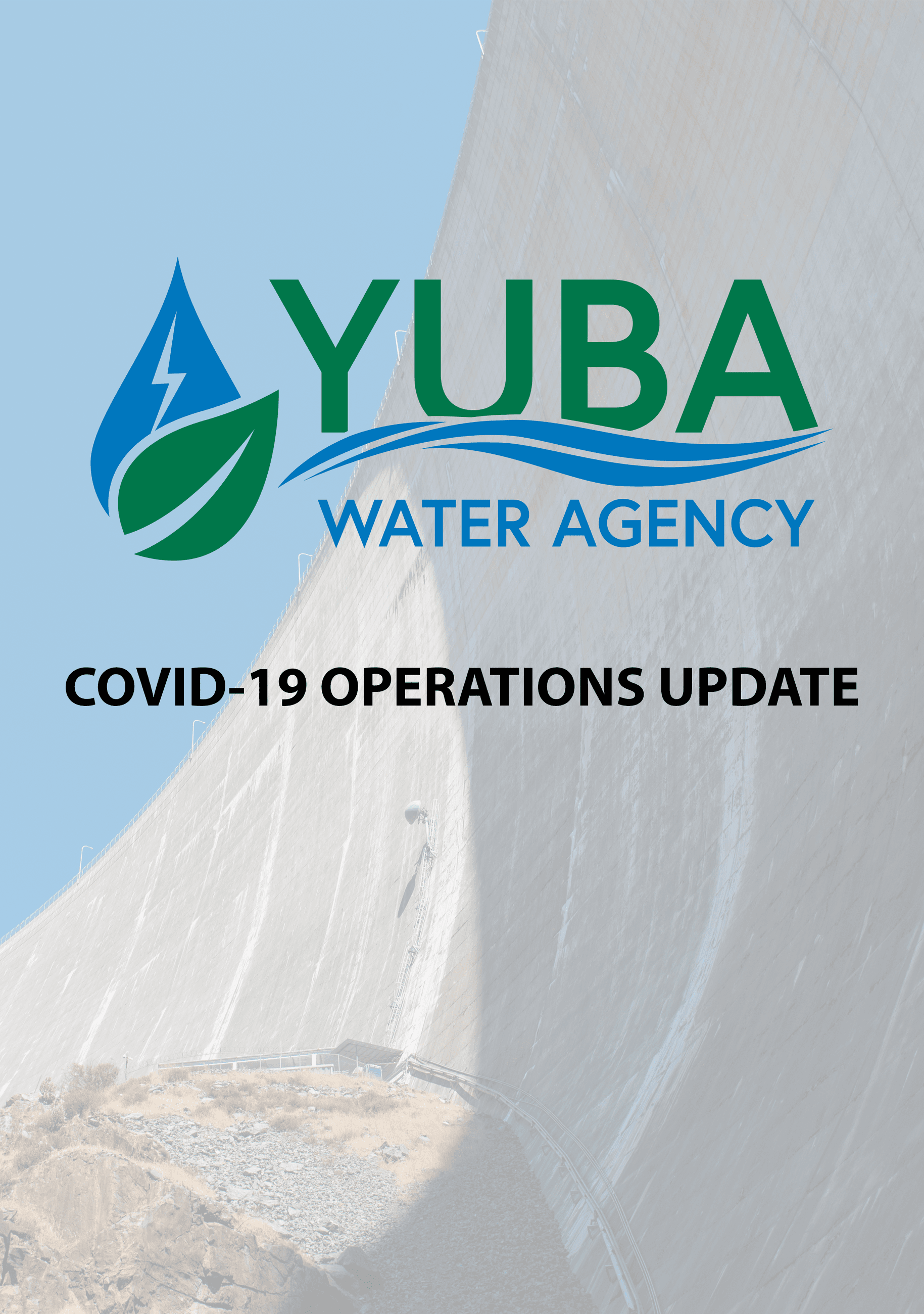 New Bullards Bar Dam with a Yuba Water Agency logo placed on top and text that reads: COVID-19 OPERA